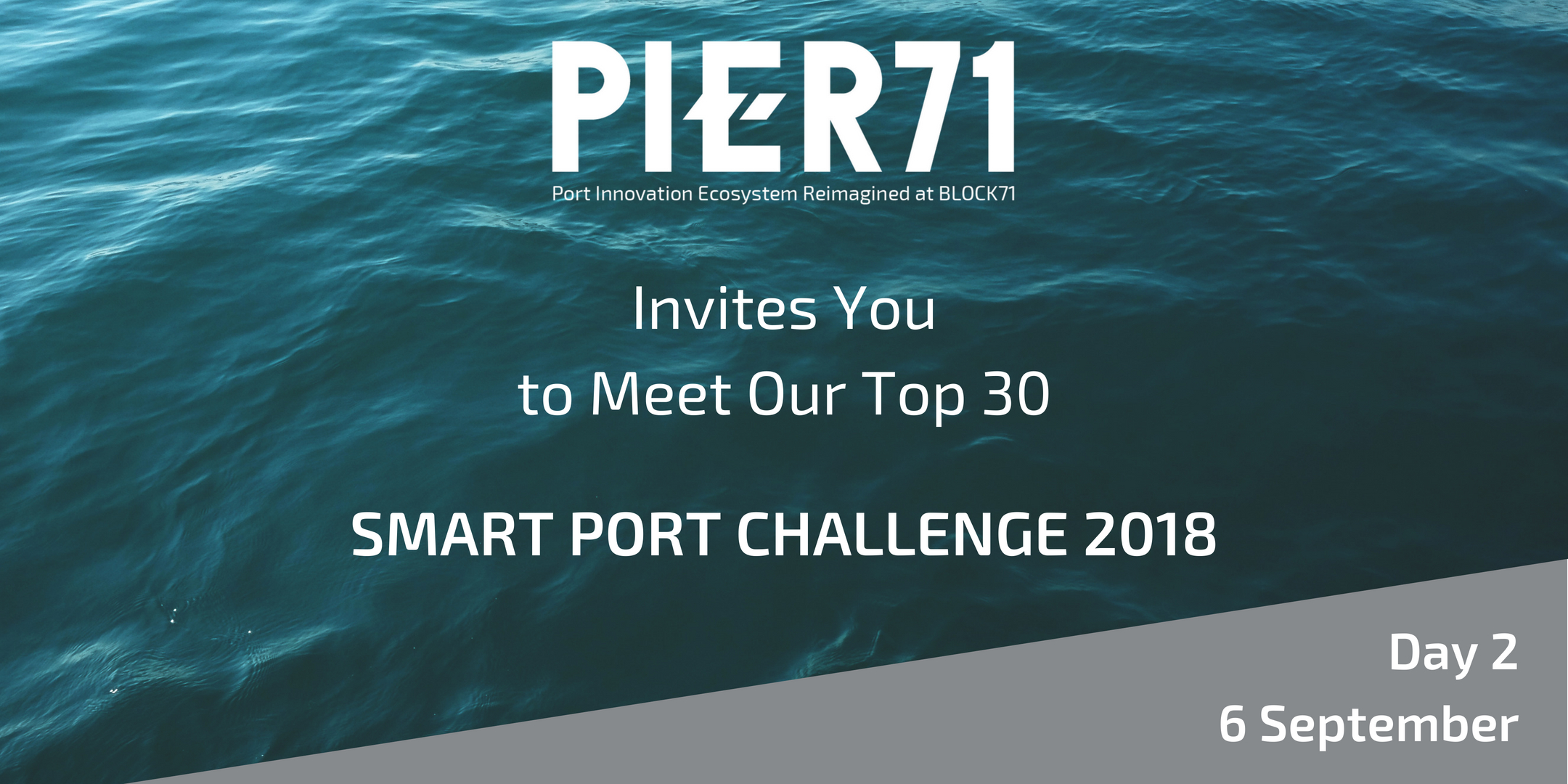 PIER71 Smart Port Challenge – Meet the Top 30 (Day 2)