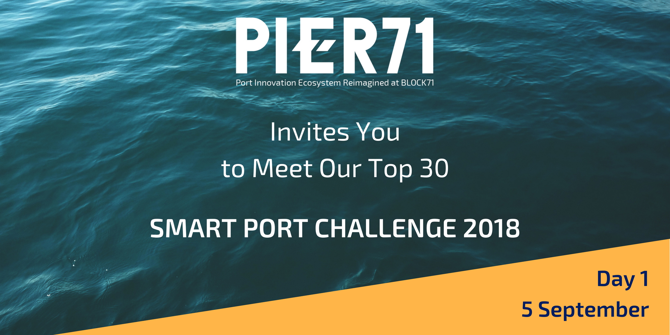 PIER71 Smart Port Challenge – Meet the Top 30 (Day 1)